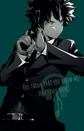 You think that you know me? - Deku's Info book by Yuki_Army_Loyal_Fox