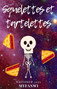 Squelettes et tartelettes | Writober 2020 cover
