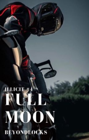 ILLICIT #4 : Full Moon (SOON) by beyondlocks