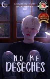 No me deseches [Yoonmin] FINALIZADA cover