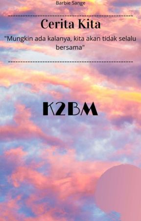 K2BM (Kost-kostan babeh Murkidi) by BarbieSange