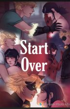 Start Over by xxescape_your_world