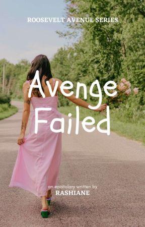 Avenge Failed  by rashiane