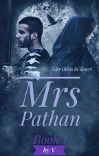 Mrs Pathan (On hold) by writing_soul