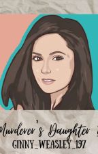 Murderer's Daughter?( A Sirius Black daughter fanfiction)(Harry Potter) by Ginny_Weasley_197