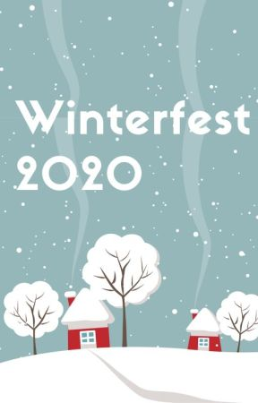 Winterfest 2020 [Closed] by PsychologicalNovel
