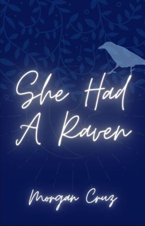 She Had a Raven by MusicalMorgan305
