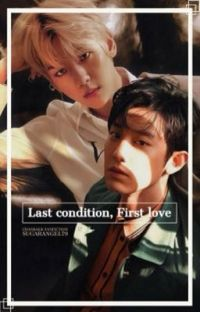 Last condition, First love. cover
