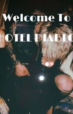 Welcome To Hotel Diablo by MaraCarraway