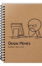 Origins (Incorrect Quotes and Memes) by 9iiine