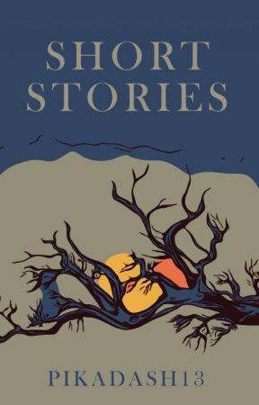 Short stories by pikadash13
