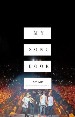 My Song Writing Book by MaylorandDeacury101