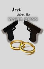 Love Within The Mafia Boss (Season 1) by harshy09