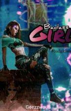 Badass Girl by Geezzwaut