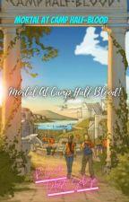 Mortal At  Camp Half-Blood by CieloSelwyn