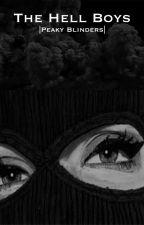 The Hell Boys | Peaky Blinders by stabs_kirby