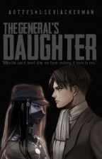 LEVI ACKERMAN: THE GENERAL'S DAUGHTER (AOTFFS 1) - COMPLETED - by devilishpxycho