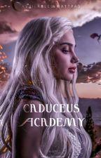 Caduceus Academy أكاديمية كاديكوس  بقلم Le-MerveilleuxX