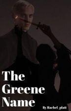 The Greene Name  by rachel_platt