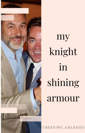 My Knight In Shining Armour by creating_galaxies