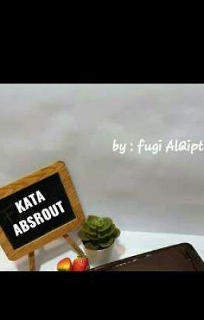 Kata ABSROUT by FuziAstuti2
