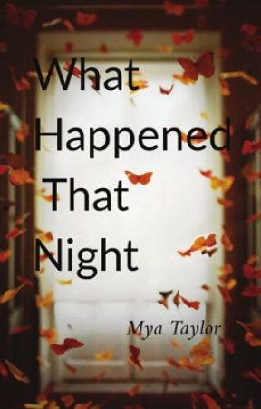 What Happened That Night  by funzised_queen