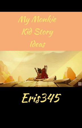 My Monkie Kid Story Ideas by Eris345