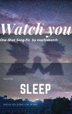 Watch You Sleep One-shot by raylahn