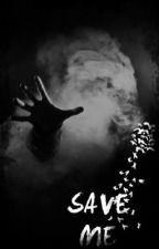 Save Me by Istaneveryone_