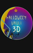 [Shortstory Collection] Halloween Vault 3D Entry by strawberryhydrafly