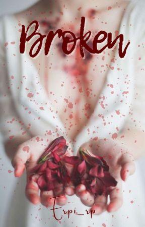 Broken by Erpi_rp