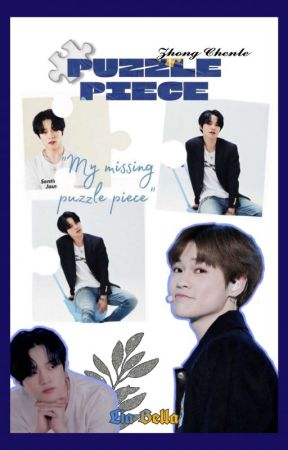 Puzzle Piece - Zhong Chenle || HIAT + Revisi by LiaBella_06_