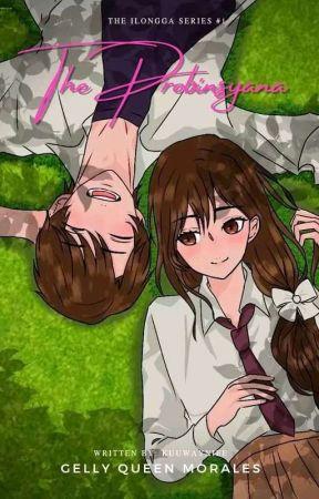 IS1: The Probinsyana [PUBLISHED] by Kuuwayniee