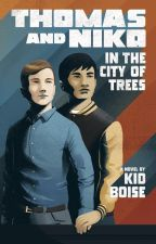 Thomas and Niko in the City of Trees by kidboise