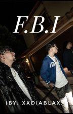 F.B.I (Lathan/Lil Mosey) by xxDiablaxx