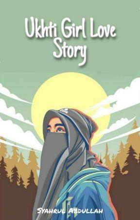 Ukhti Girl Love Story [END] by _aaroel