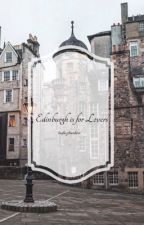 Edinburgh is for Lovers (l.s.) by louhazbeenhere