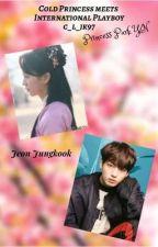 Cold Princess meets International Playboy♡♡J.JK by kccc06