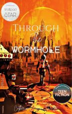 Through the Wormhole by CroodsGirl