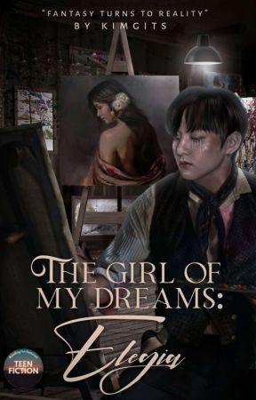 The Girl of my Dreams: Elegia ✓ by KimGits