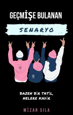 Geçmişe Bulanan Senaryo (Yarı Texting) by SheMizar