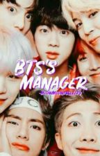BTS's Manager   BTS x reader by MeowMeowIsSleepy