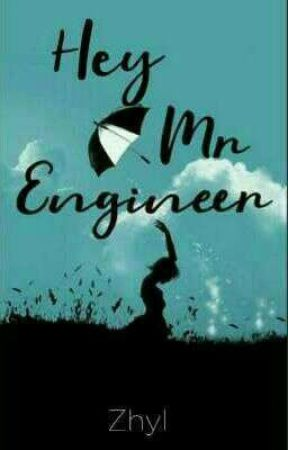 Hey, Mr. Engineer by Zhyl3h