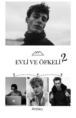 Evli Ve Öfkeli 2 / bxb by arelwu