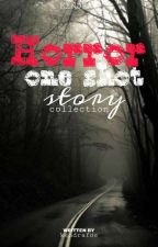 Horror One Shot Story[on-going] by kendrafoe