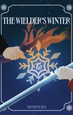 The Wielder's Winter (The Manifests Series #1) by InfiniteJeoni