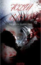 FROZEN BLOOD The Divine Blood Tale by Vrishchik
