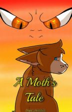 A Moth's Tale by Degal_Heartfang