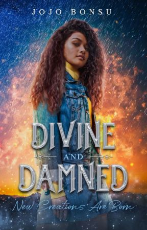 Divine And Damned [Sequel to Flaws & Feathers] by Jojo_B