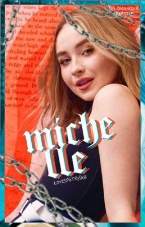MICHELLE; louis patridge by brielrson